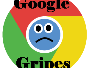 Google Gripe